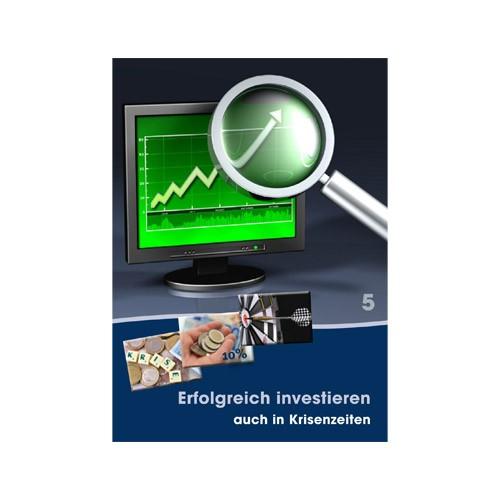 05. Erfolgreich investieren auch in Krisenzeiten
