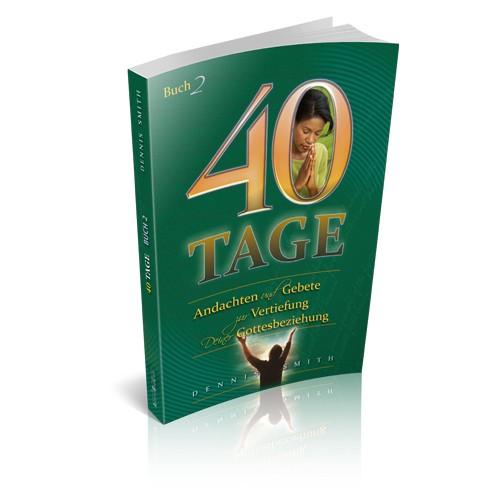 40 Tage Band 2 - Vertiefung deiner Gottesbeziehung